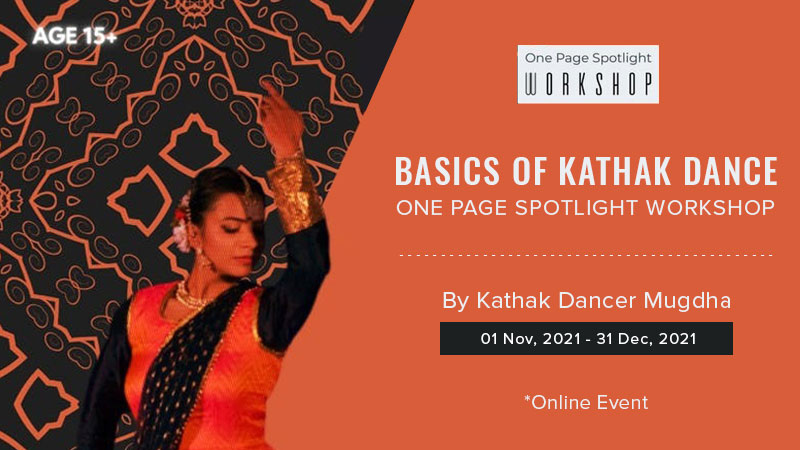 Dazzlerr:Basics Of Kathak Dance – One Page Spotlight Workshop