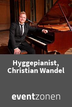 Find Hyggepianist, Christian Wandel på Eventzonen