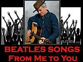 BEATLES SONGS - from me to you