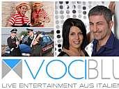 VOCI BLU - Live Entertainment aus Italien