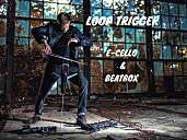 LOOP TRIGGER  | e- cello & beatbox |