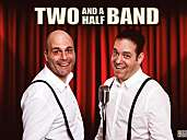 TWO AND A HALF BAND