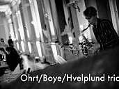 Ohrt/Boye/Hvelplund trio