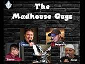 The Madhouse Guys