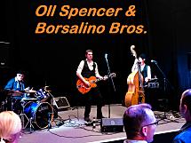 Oll Spencer & Borsalino Bros.