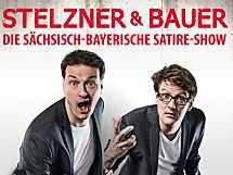 Stelzner & Bauer Die Sächsisch-Bayerische Satireshow!