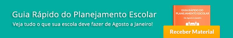 Baixe o material: Guia Guia Rápido do Planejamento Escolar - De Agosto a Janeiro