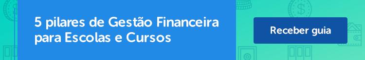 Baixe o material: Guia 5 pilares de Gestão Financeira para Escolas e Cursos