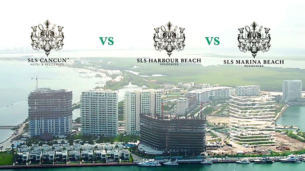 SLS CANCÚN VS SLS MARINA BEACH VS SLS HARBOUR BEACH