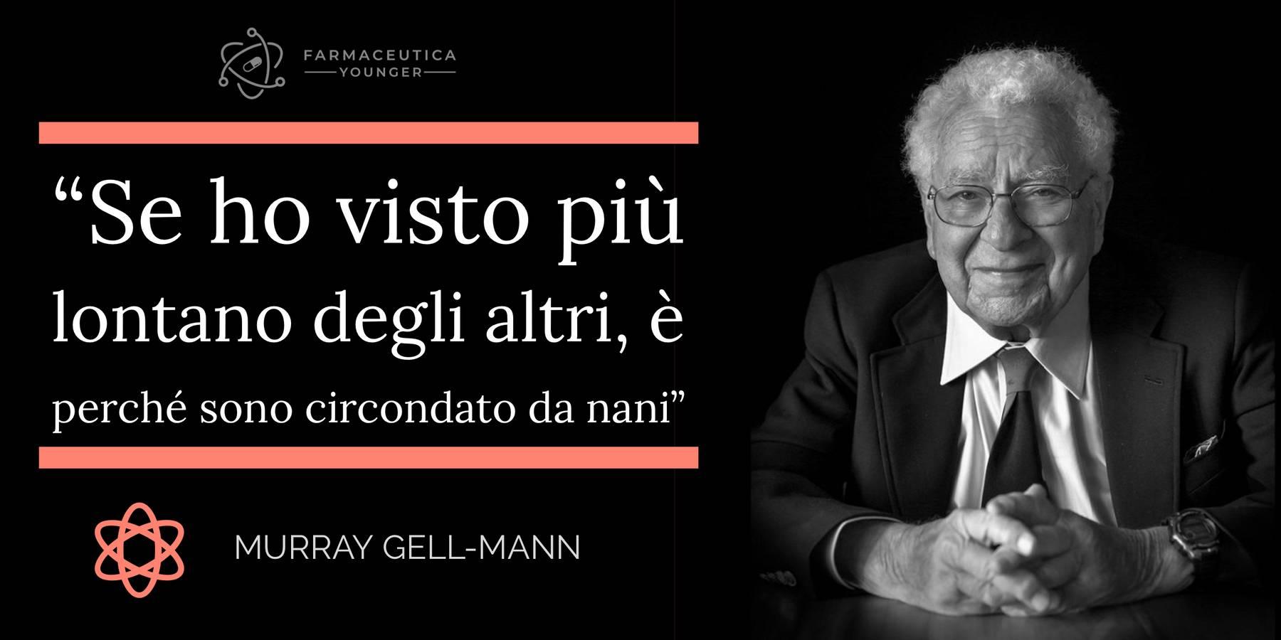MURRAY GELL-MANN -