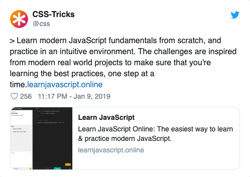 >  Learn modern JavaScript fundamentals from scratch, and practice in an intuitive environment. The challenges are inspired from modern real world projects to make sure that you're learning the best practices, one step at a time.