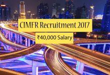 CIMFR Recruitment 2017