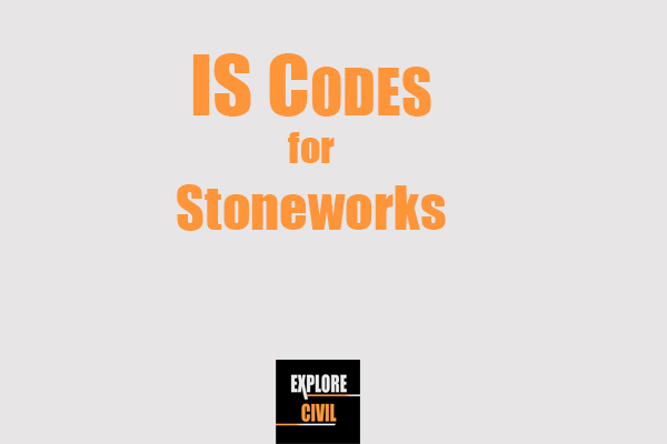 IS codes for stoneworks