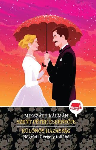 Szent Péter esernyője – Különös házasság