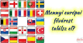Ismered Európa fővárosait?