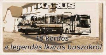 10 kérdés a legendás Ikarus buszokról