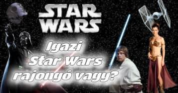 Igazi Star Wars rajongó vagy?