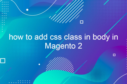 how to add css class in body in Magento 2