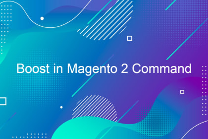 Boost in Magento 2 Command
