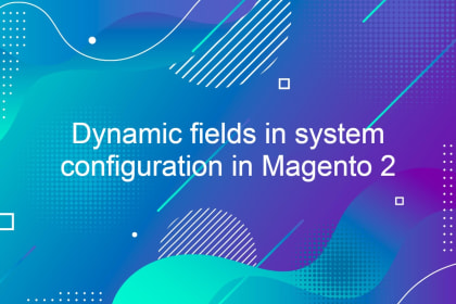 Dynamic fields in system configuration in Magento 2