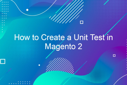 How to Create a Unit Test in Magento 2