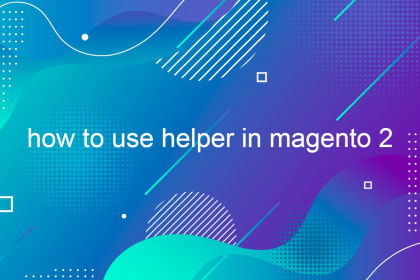 how to use helper in magento 2