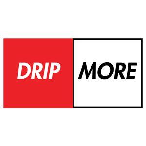Original dripmore2 1592346120