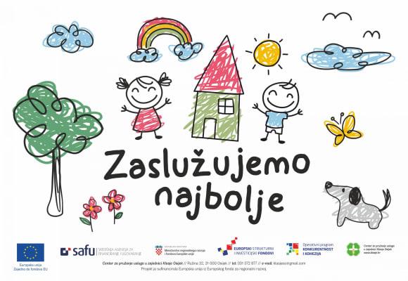 """Promotivni materijali projekta """"Zaslužujemo najbolje"""" financiranog iz Europskog fonda za regionalni razvoj"""