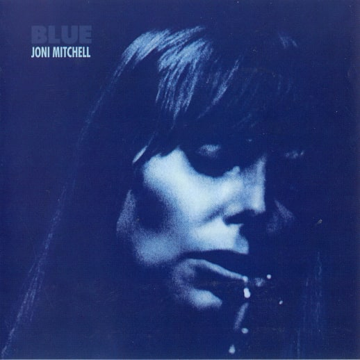 Joni Mitchell «Blue» – Seelentiefe Popmusik