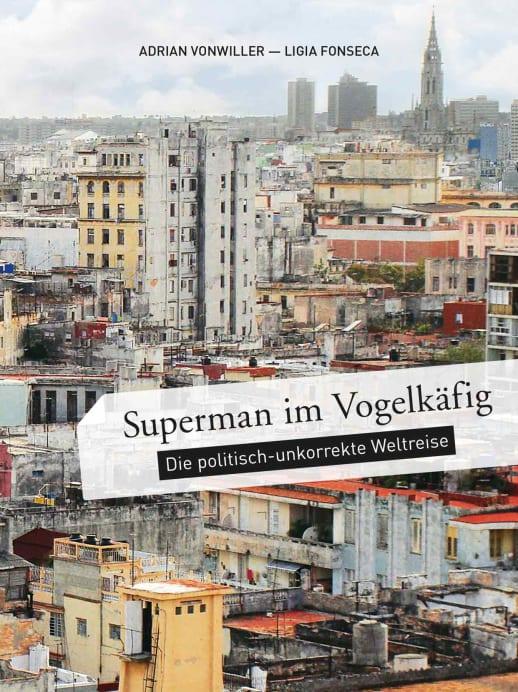 Buch-Tipp: Superman im Vogelkäfig