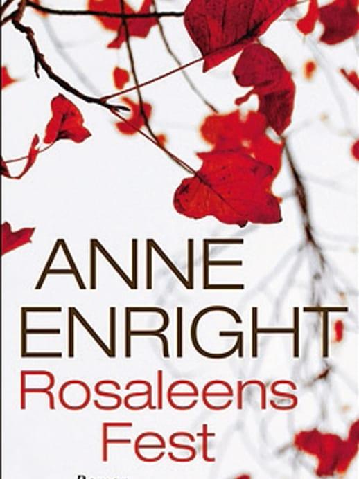 Neuer Roman von Anne Enright: Erdrückende Mutterliebe