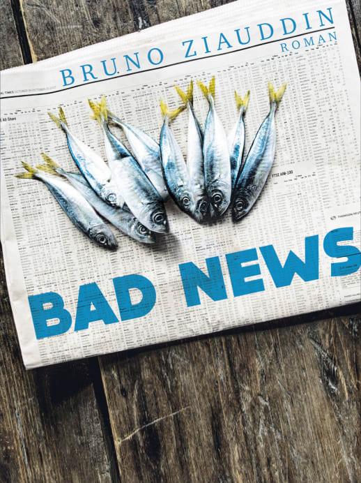 «Bad News» von Bruno Ziauddin