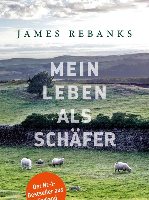 «Mein Leben als Schäfer» von James Rebanks