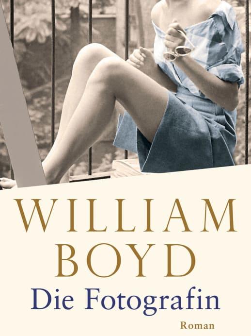 «Die Fotografin» von William Boyd