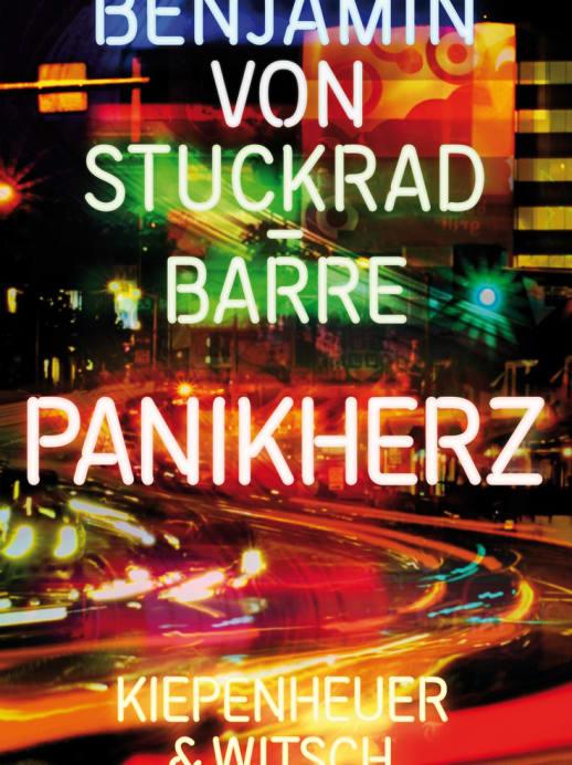 «Panikherz» von Benjamin von Stuckrad-Barre