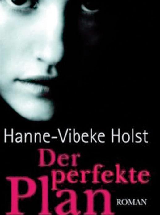 Hanne-Vibeke Holst: Schussfahrt ins Vergessen