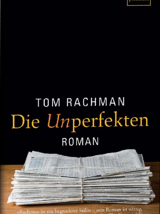 Tom Rachman: Zeitungssterben