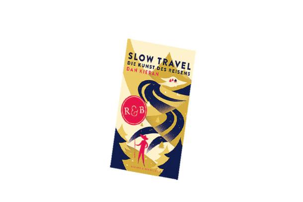 Buch-Tipp für Reisende: Slow Travel