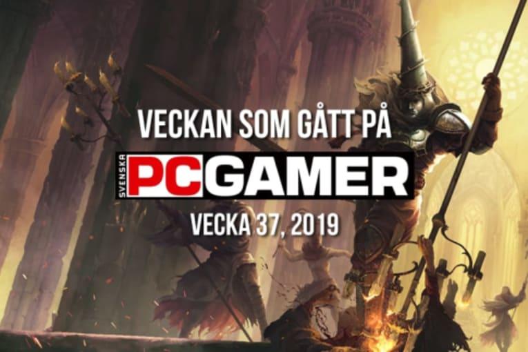 Veckan som gått på PC Gamer (v. 37, 2019)