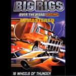 Legendariskt usla Big Rigs: Over The Road Racing får remaster, av någon anledning
