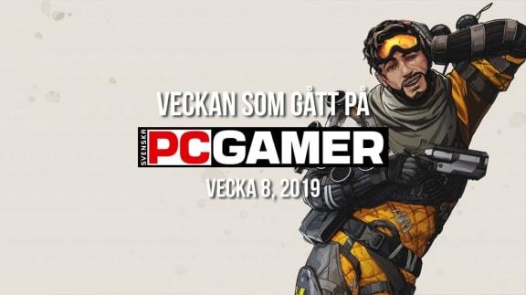Veckan som gått på PC Gamer (v. 8, 2019)