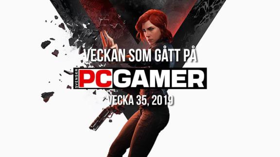 Veckan som gått på PC Gamer (v. 35, 2019)