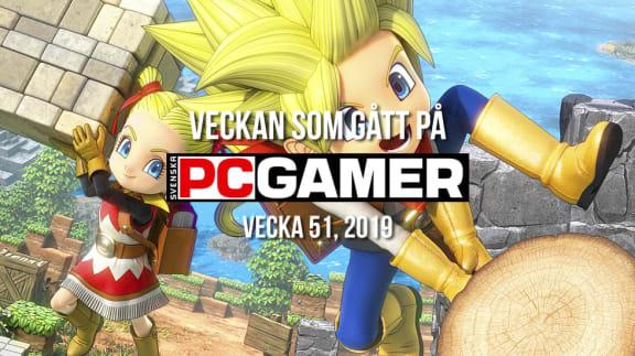 Veckan som gått på PC Gamer (v. 51, 2019)