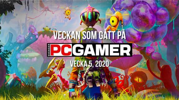 Veckan som gått på PC Gamer (v. 5, 2020)