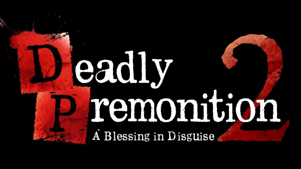 Chocken! Deadly Premonition 2: A Blessing in Disguise har utannonserats