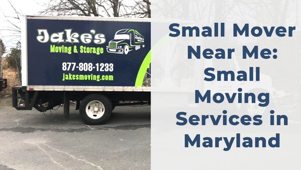 Small Mover Near Me - Jakes Moving and Storage