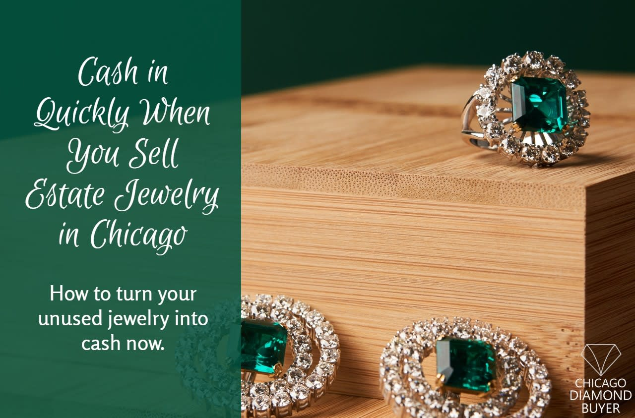 Sell Your Estate Jewelry in Chicago