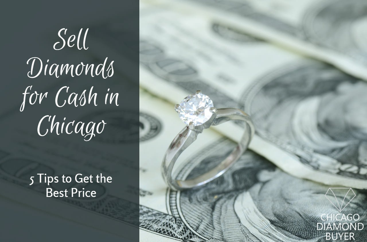 Sell Diamonds for Cash in Chicago - Chicago Diamond Buyer 1
