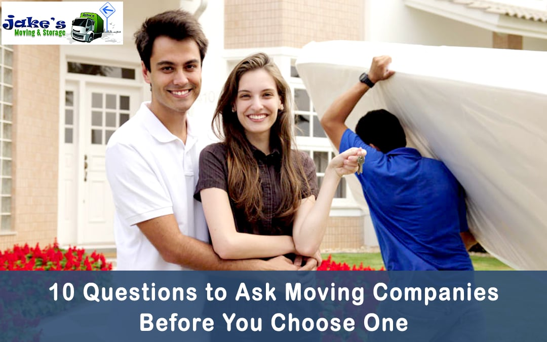 10 Questions to Ask Moving Companies Before You Choose One - Jake's Moving and Storage