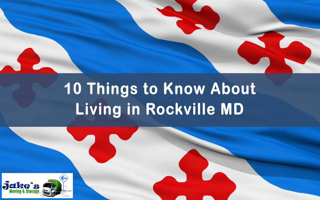 10 Things to Know About Living in Rockville MD - Jake's Moving and Storage